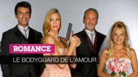 image du programme Le bodyguard de l'amour
