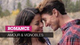 image du programme Amour & vignobles