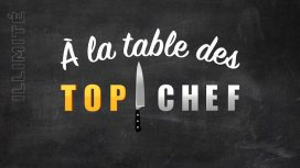 image du programme A la table des Top Chef