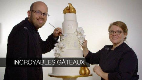 Incroyables gâteaux