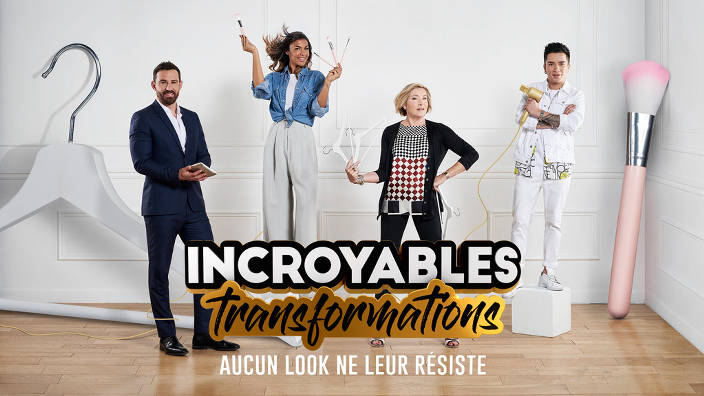 Incroyables transformations (remontage - 2 -...