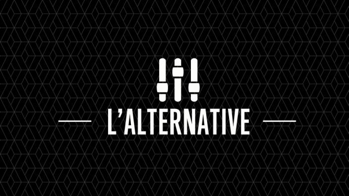 Image du programme L?ALTERNATIVE