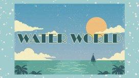 image du programme WATERWORLD