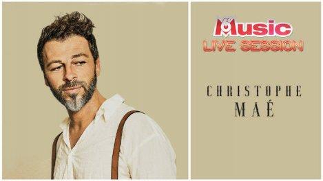 M6 MUSIC LIVE SESSION CHRISTOPHE MAE