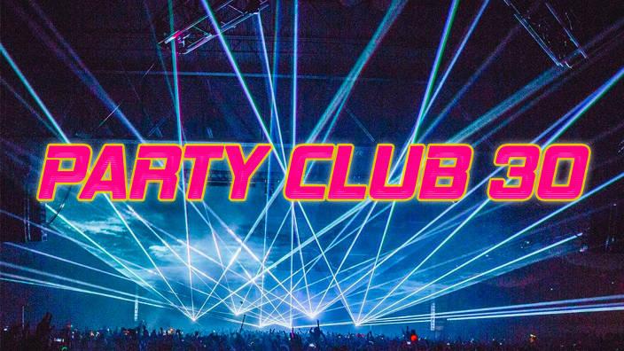 Party club 30 du 15/02/2020