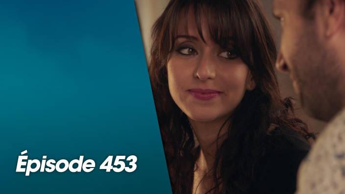 Demain nous appartient - Episode 453