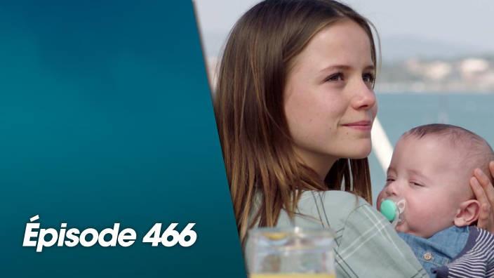Demain nous appartient - Episode 466