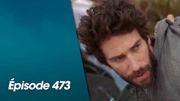 Demain nous appartient - Episode 473