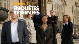 image du programme ENQUÊTES RÉSERVÉES