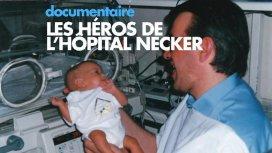 image du programme LES HÉROS DE L'HOPITAL NECKER