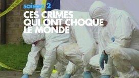 image du programme CES CRIMES QUI ONT CHOQUÉ LE MONDE