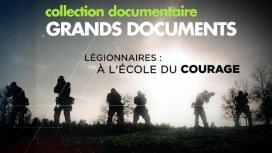 image du programme LÉGIONNAIRES : À L'ÉCOLE DU COURAGE