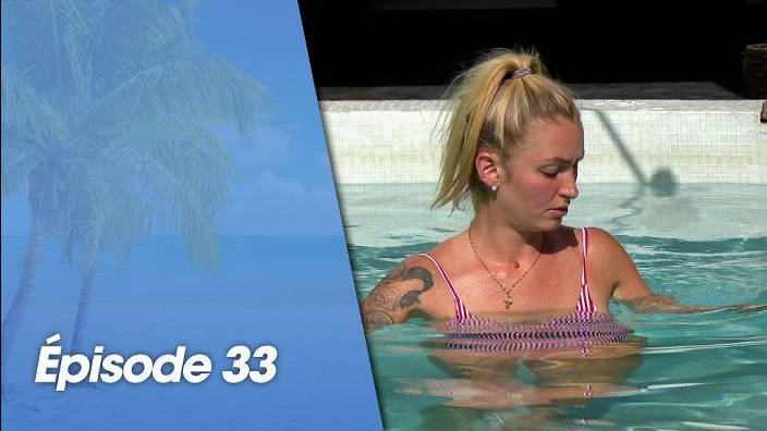 La villa : La bataille des couples - Episode 33