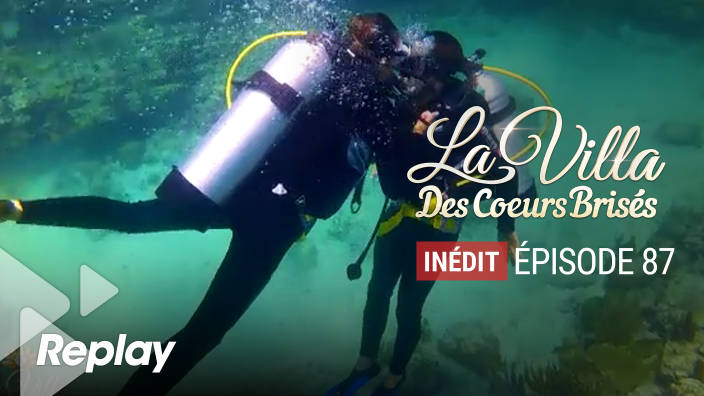 La villa des coeurs brisés - Episode 87