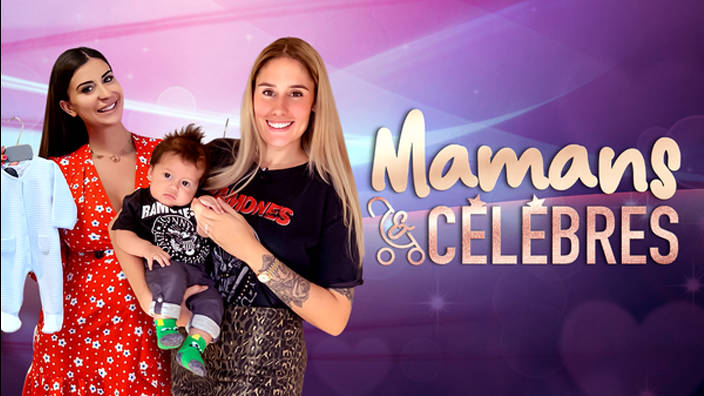 Mamans & célèbres - Episode 35