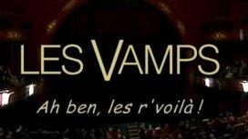 image du programme Les Vamps : Ah ben les r'voilà !