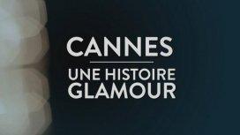 image du programme Cannes, une histoire Glamour