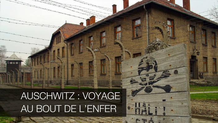Image du programme Auschwitz : voyage au bout de l'enfer