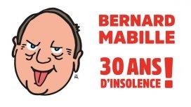 image du programme Bernard Mabille à l'Olympia - 30 ans d'insolence