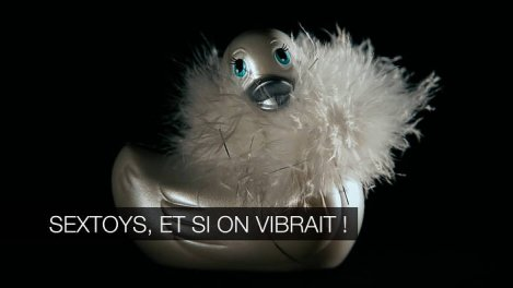 Sextoys, et si on vibrait !
