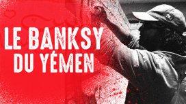image du programme Le Banksy du Yémen (version courte)
