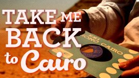 image du programme Vinyl Bazaar : take me back to Cairo