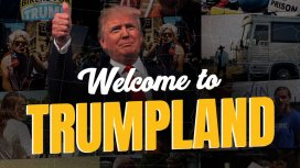 image du programme Welcome to Trumpland