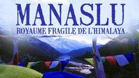 image du programme Manaslu : royaume fragile de l'Himalaya