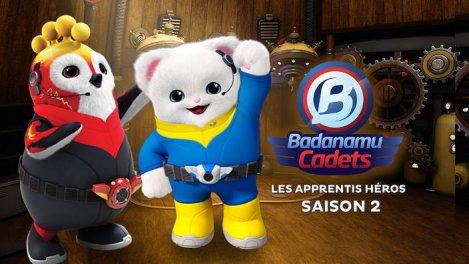 Badanamu : Cadets Les Apprentis Héros S02