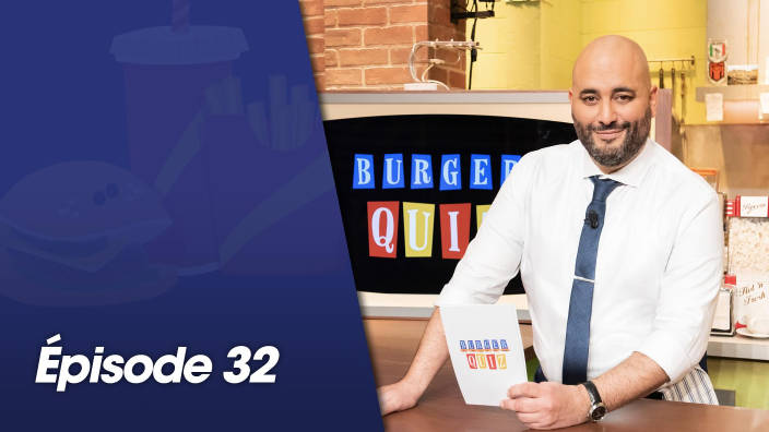 Burger Quiz - Episode 32