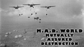 image du programme M.A.D. World- Mutually Assured Destruction -