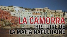 image du programme La camorra, histoire de la mafia napolitaine -