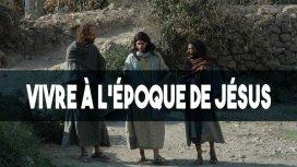 image du programme Vivre à l'époque de Jésus