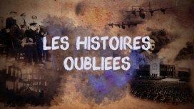 image du programme Les histoires oubliées - 16/02