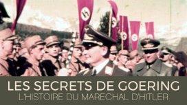 image du programme Les secrets de Goering -l'histoire du marechal
