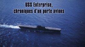 image du programme USS Enterprise  chroniques d'un porte avions -