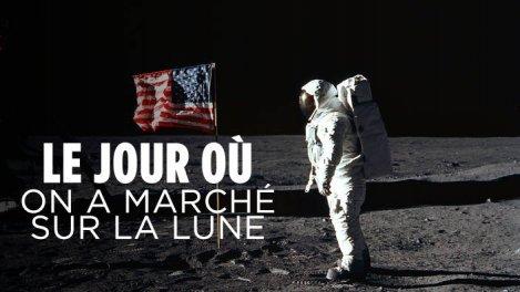 Le jour où on a marché sur la Lune