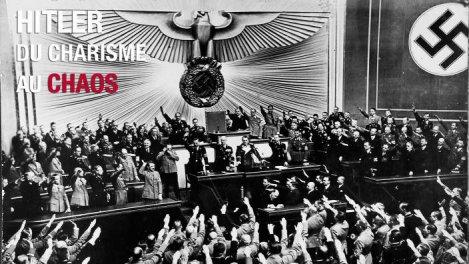 Hitler : Du charisme au chaos-01