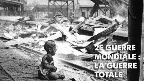2e guerre mondiale : la guerre totale-01