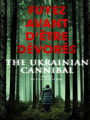 A Ukrainian Cannibal