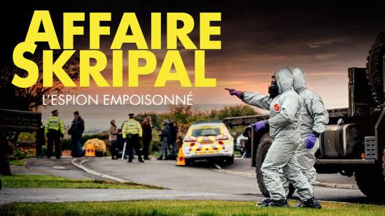 Affaire Skripal : l'espion empoisonné