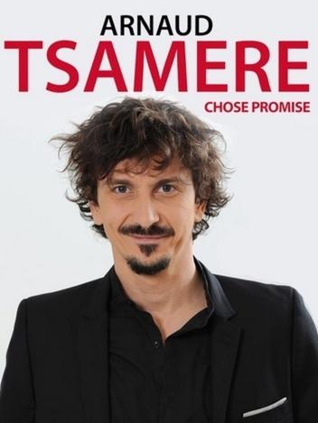 Arnaud Tsamere, chose promise