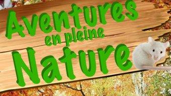 Aventures en pleine nature