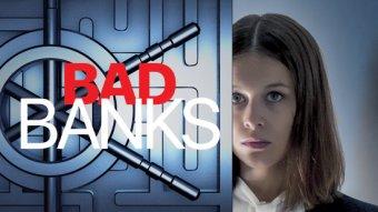 Bad Banks - S01