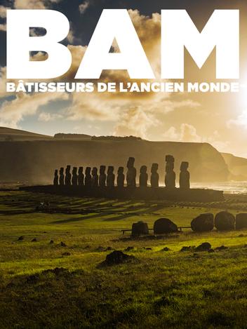 Bam Bâtisseurs de l'ancien monde