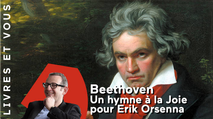 Beethoven : un hymne à la Joie pour Erik Orsenna
