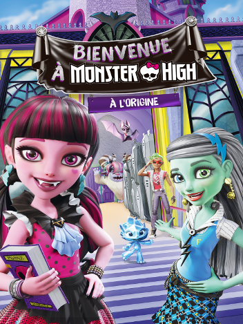 Bienvenue à Monster High !
