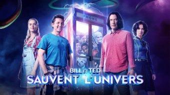 Bill & Ted sauvent l'univers