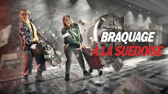 Braquage à la suédoise - S01