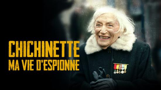 Chichinette: ma vie d'espionne